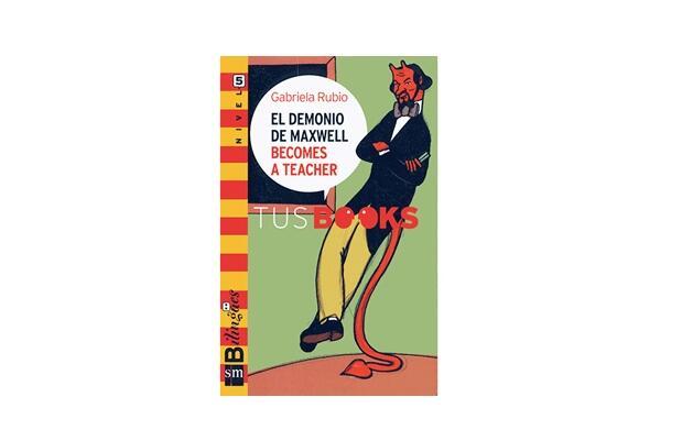 Libro infantil 'El demonio de Maxwell becomes a teacher'