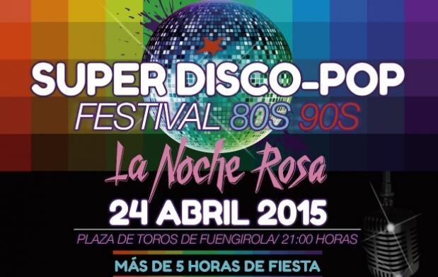 Entrada para La Noche Rosa, festival de música de los 80´s y 90´s