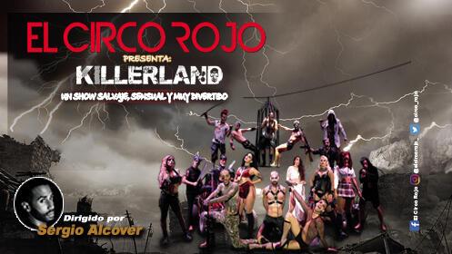 Entradas El Circo Rojo Killerland