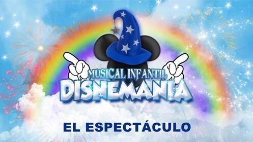 Entrada para el musical infantil 'Disnemanía'