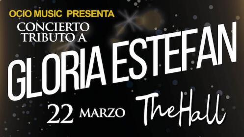 Entradas Tributo a Gloria Estefan en Málaga